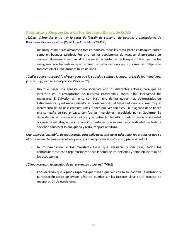 20Preguntas y Respuestas a Carlos Giovanni Rivera de CCAD¿Existen diferencias entre en la tasas de fijación de carbono de ...