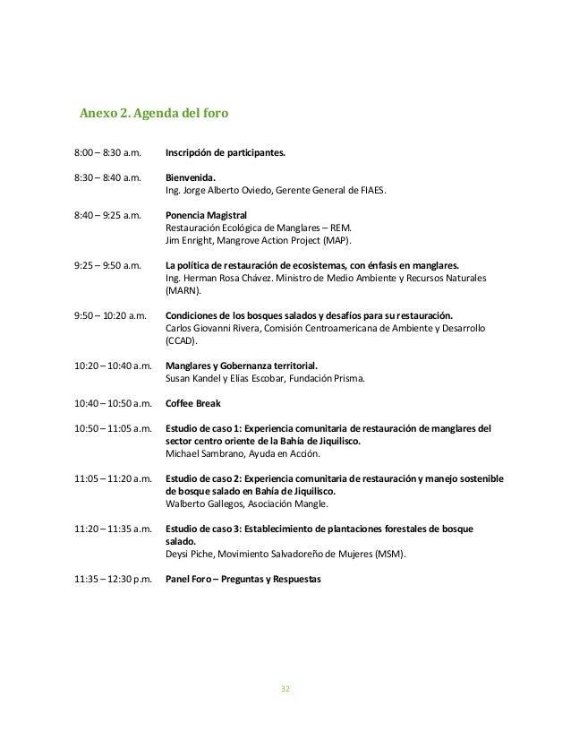 32Anexo 2. Agenda del foro8:00 – 8:30 a.m. Inscripción de participantes.8:30 – 8:40 a.m. Bienvenida.Ing. Jorge Alberto Ovi...