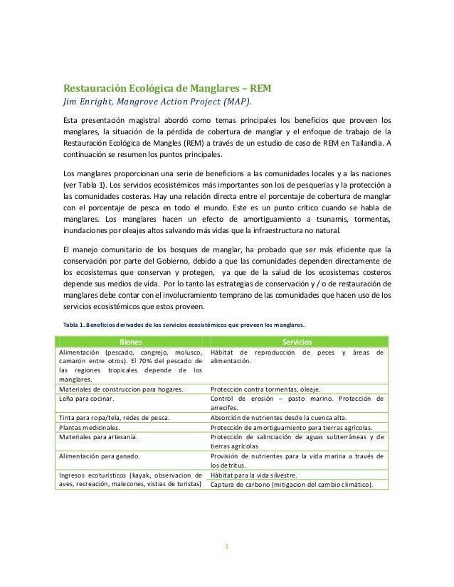 3Restauración Ecológica de Manglares – REMJim Enright, Mangrove Action Project (MAP).Esta presentación magistral abordó co...