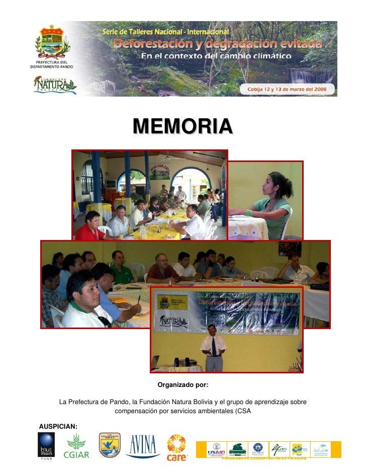 MEMORIA                                          Organizado por:       La Prefectura de Pando, la Fundación Natura Bolivia...