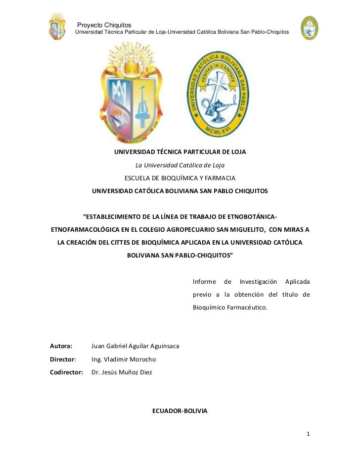 Proyecto Chiquitos          Universidad Técnica Particular de Loja-Universidad Católica Boliviana San Pablo-Chiquitos     ...
