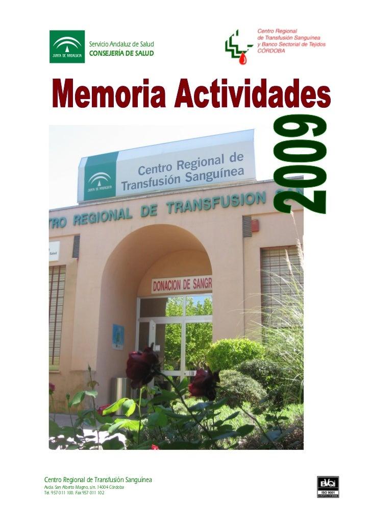 Servicio Andaluz de Salud                        CONSEJERÍA DE SALUDCentro Regional de Transfusión SanguíneaAvda. San Albe...
