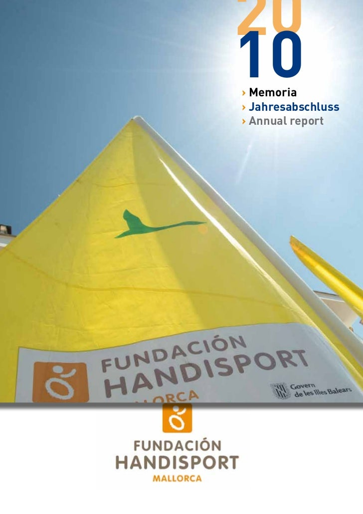 2010› Memoria› Jahresabschluss› Annual report              1              2010