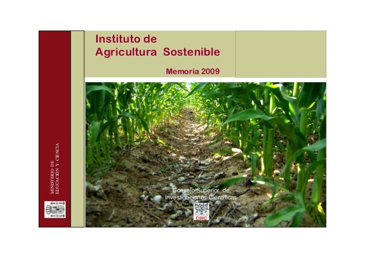 Instituto de                      Agricultura Sostenible                                  Memoria 2009EDUCACIÓN Y CIENCIAM...