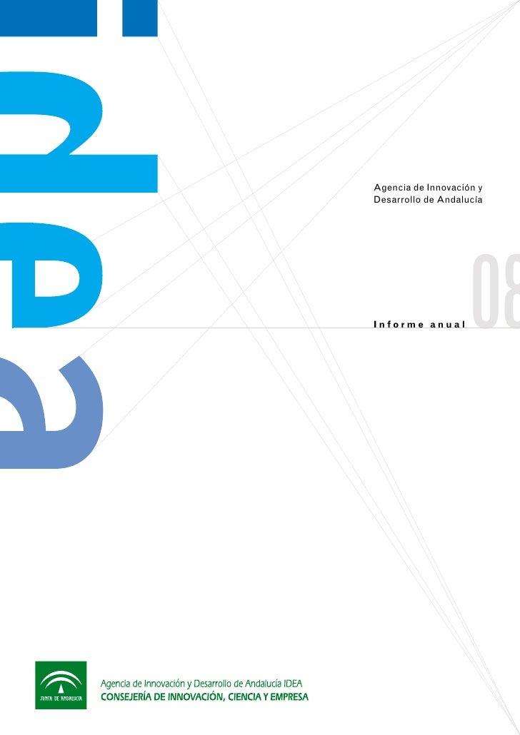 Agencia de Innovación yDesarrollo de AndalucíaInforme anual       08