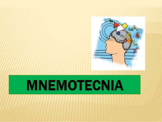 Memoria i que es una mnemotecnia la mnemotecnia o nemotecnia representa un mtodo til para poder urtaz Gallery