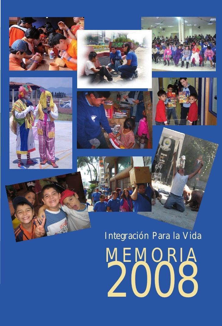 Integración Para la Vida  MEMORIA 2008