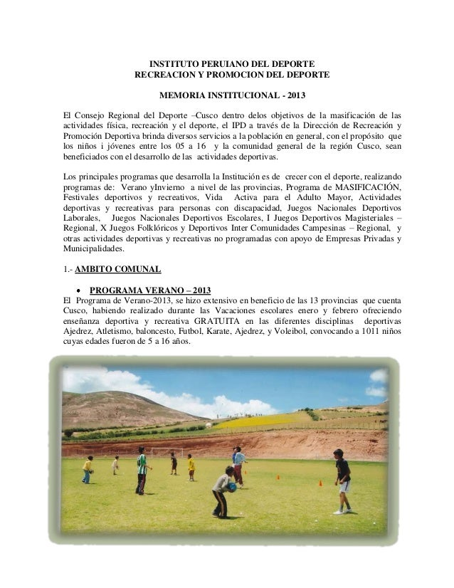 INSTITUTO PERUIANO DEL DEPORTE RECREACION Y PROMOCION DEL DEPORTE MEMORIA INSTITUCIONAL - 2013 El Consejo Regional del Dep...