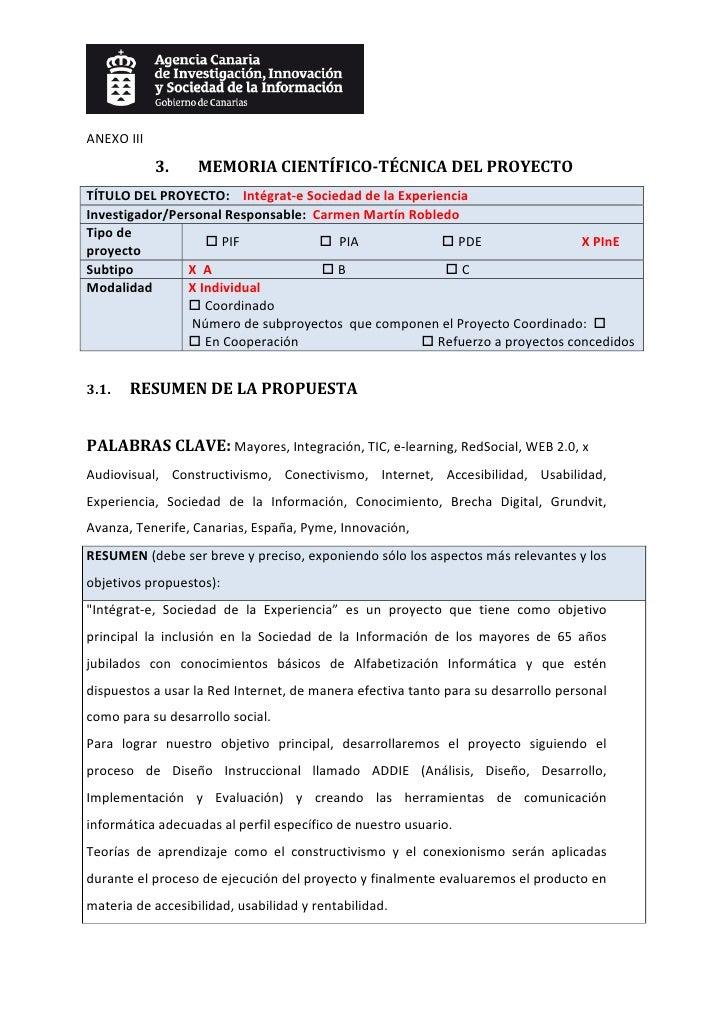 ANEXOIII                3.       MEMORIACIENTÍFICOTÉCNICADELPROYECTO TÍTULODELPROYECTO:Intégrat‐eSociedadde...