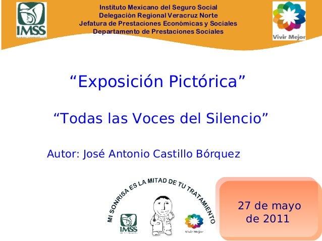 Instituto Mexicano del Seguro Social Delegación Regional Veracruz Norte Jefatura de Prestaciones Económicas y Sociales Dep...