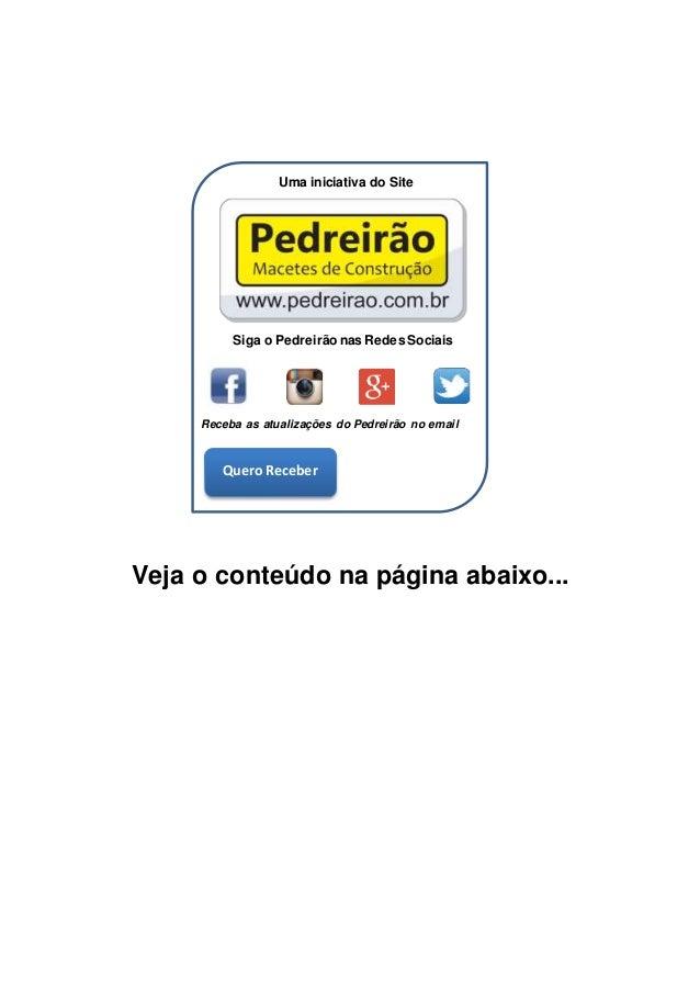 Veja o conteúdo na página abaixo... Quero Receber Uma iniciativa do Site Siga o Pedreirão nas Redes Sociais Receba as atua...