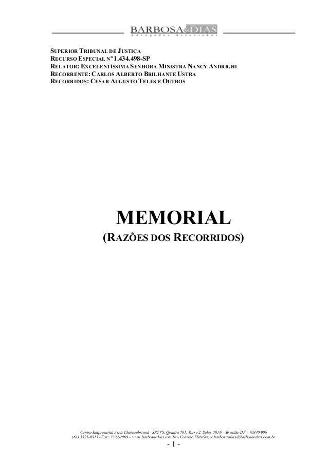 SUPERIOR TRIBUNAL DE JUSTIÇA  RECURSO ESPECIAL Nº 1.434.498-SP  RELATOR: EXCELENTÍSSIMA SENHORA MINISTRA NANCY ANDRIGHI  R...