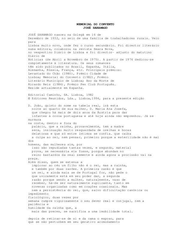 MEMORIAL DO CONVENTO                              JOSÉ SARAMAGOJOSÉ SARAMAGO nasceu na Golegã em 16 deDezembro de 1932, no...