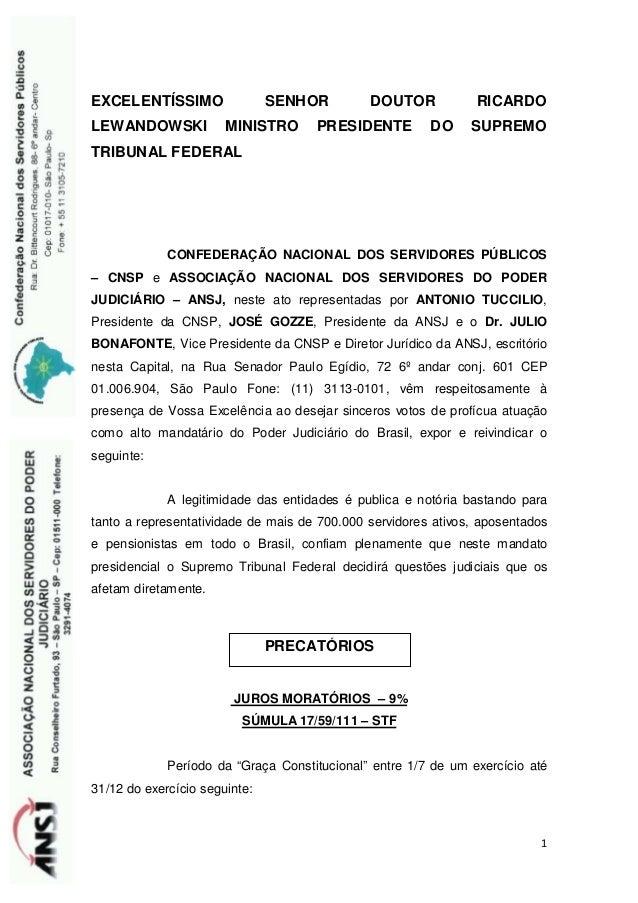 EXCELENTÍSSIMO SENHOR DOUTOR RICARDO  LEWANDOWSKI MINISTRO PRESIDENTE DO SUPREMO  TRIBUNAL FEDERAL      CONFEDERAÇÃO NACIO...