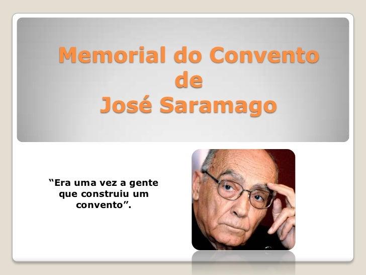 """Memorial do Conventode José Saramago<br />""""Era uma vez a gente que construiuum convento"""".<br />"""