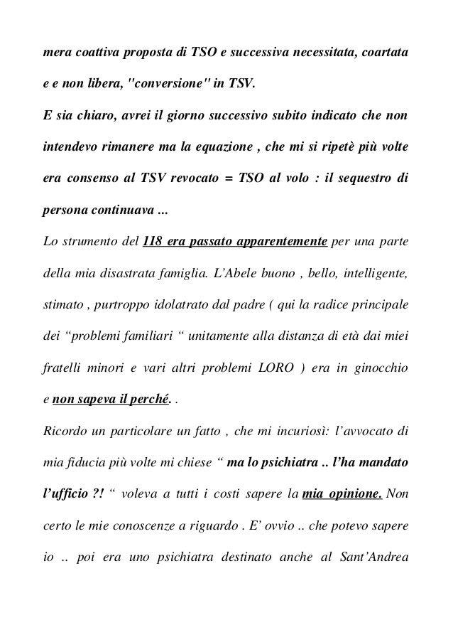 """mera coattiva proposta di TSO e successiva necessitata, coartata e e non libera, """"conversione"""" in TSV. E sia chiaro, avrei..."""