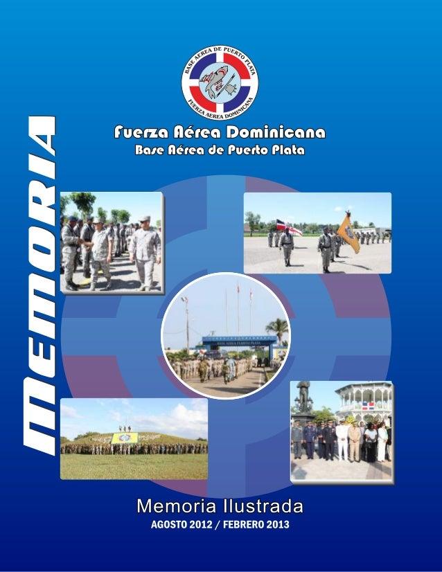 Fuetzca,  ilémca,  Qaminicmm Bose fléreo de Puerio Plain  Memoria Ilustrada AGOSTO 2012 /  FEBRERO 2013