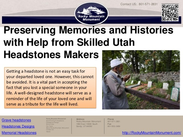 Contact US: 801-571-2831Preserving Memories and Historieswith Help from Skilled UtahHeadstones Makers  Getting a headstone...