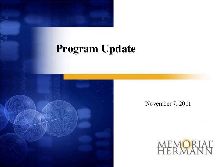 Program Update                 November 7, 2011