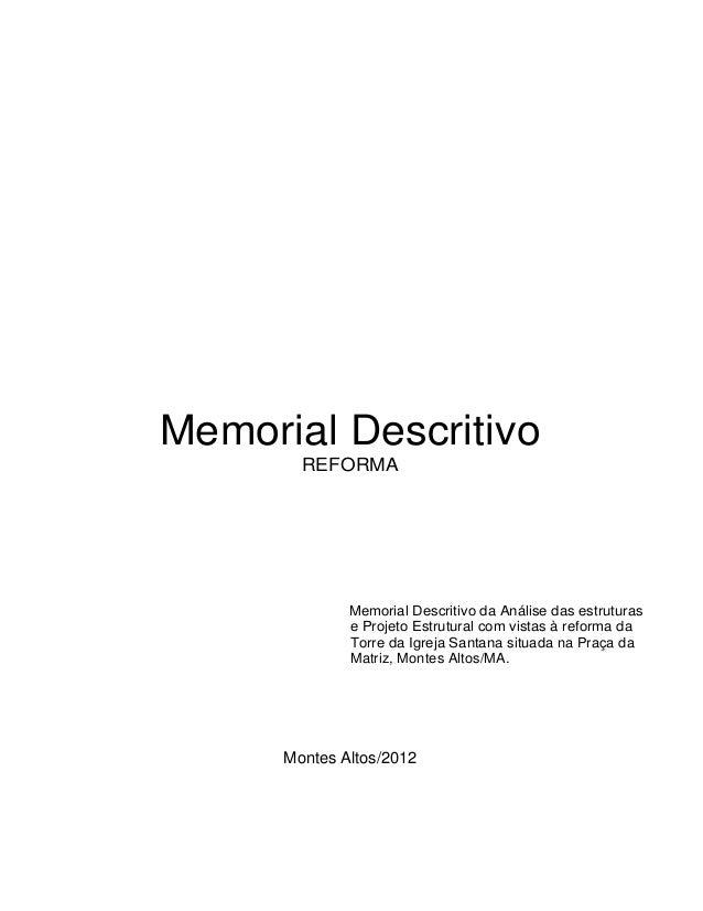 Memorial Descritivo        REFORMA              Memorial Descritivo da Análise das estruturas              e Projeto Estru...