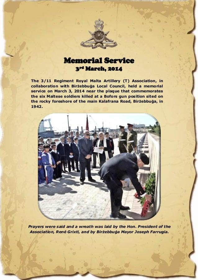 Memorial Service 3rd March, 2014 The 3/11 Regiment Royal Malta Artillery (T) Association, in collaboration with Birżebbuġa...