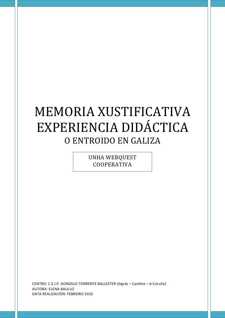 MEMORIAXUSTIFICATIVA   EXPERIENCIADIDÁCTICA                  OENTROIDOENGALIZA          ...