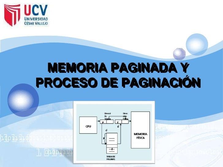 MEMORIA PAGINADA Y PROCESO DE PAGINACIÓN<br />