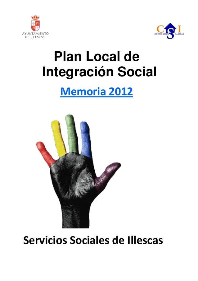 Plan Local de Integración Social Memoria 2012 Servicios Sociales de Illescas