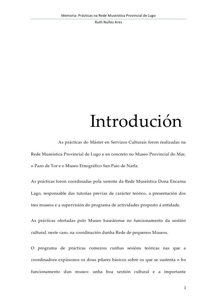 Memoria: Prácticas na Rede Museística Provincial de Lugo                                  Ruth Nuñez Ares                 ...