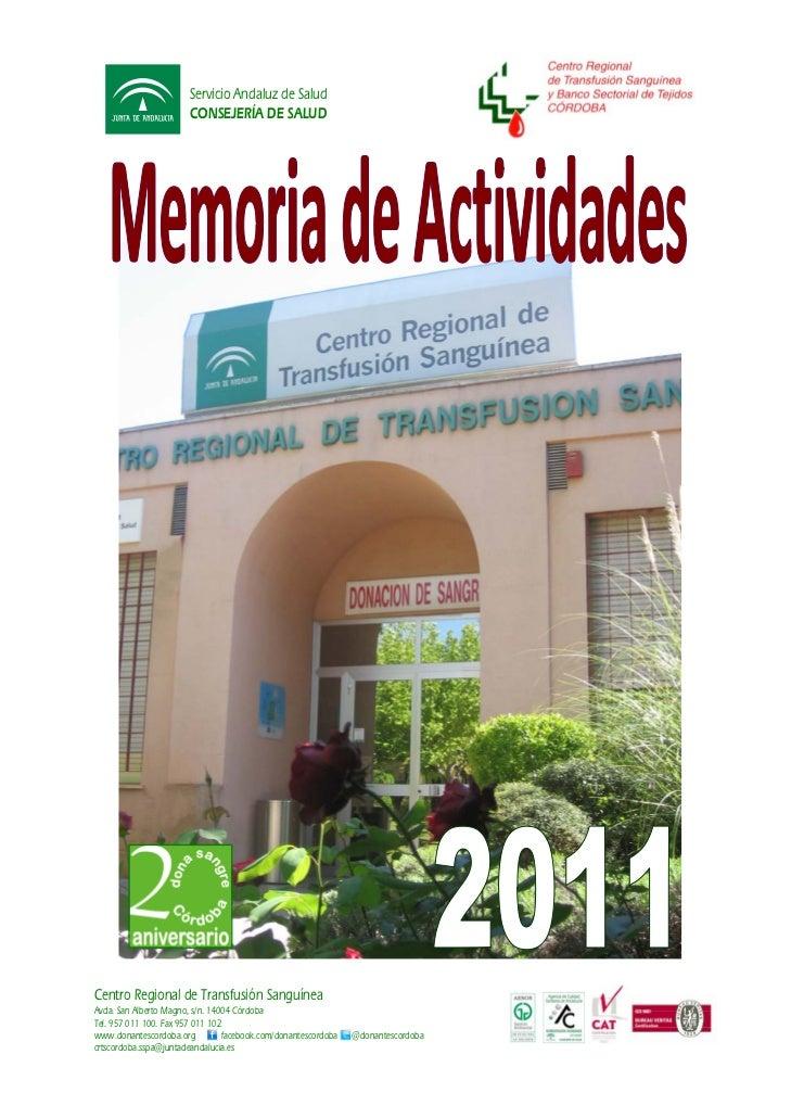 Servicio Andaluz de Salud                       CONSEJERÍA DE SALUDCentro Regional de Transfusión SanguíneaAvda. San Alber...