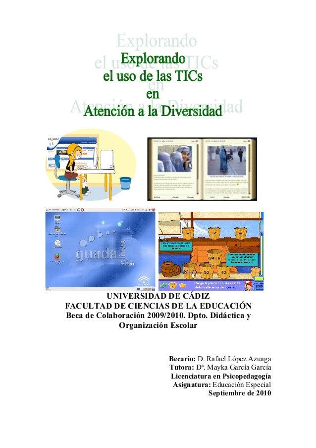 UNIVERSIDAD DE CÁDIZ FACULTAD DE CIENCIAS DE LA EDUCACIÓN Beca de Colaboración 2009/2010. Dpto. Didáctica y Organización E...