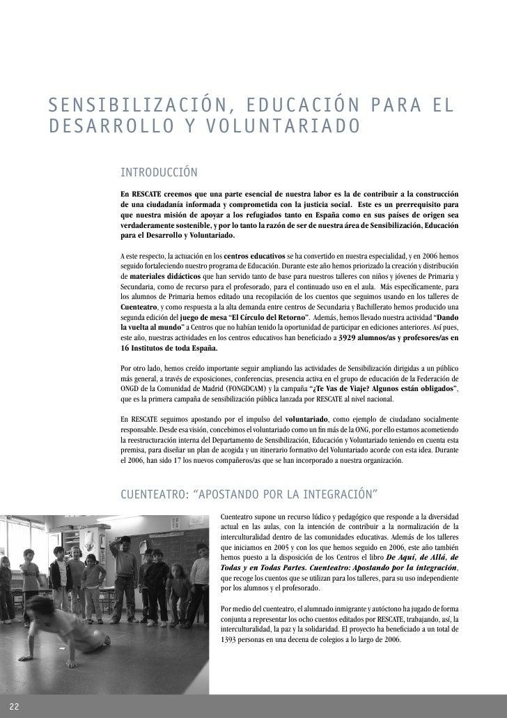 SENSIBILIZACIÓN, EDUCACIÓN PARA EL      DESARROLLO Y VOLUNTARIADO             INTRODUCCIÓN            En RESCATE creemos q...