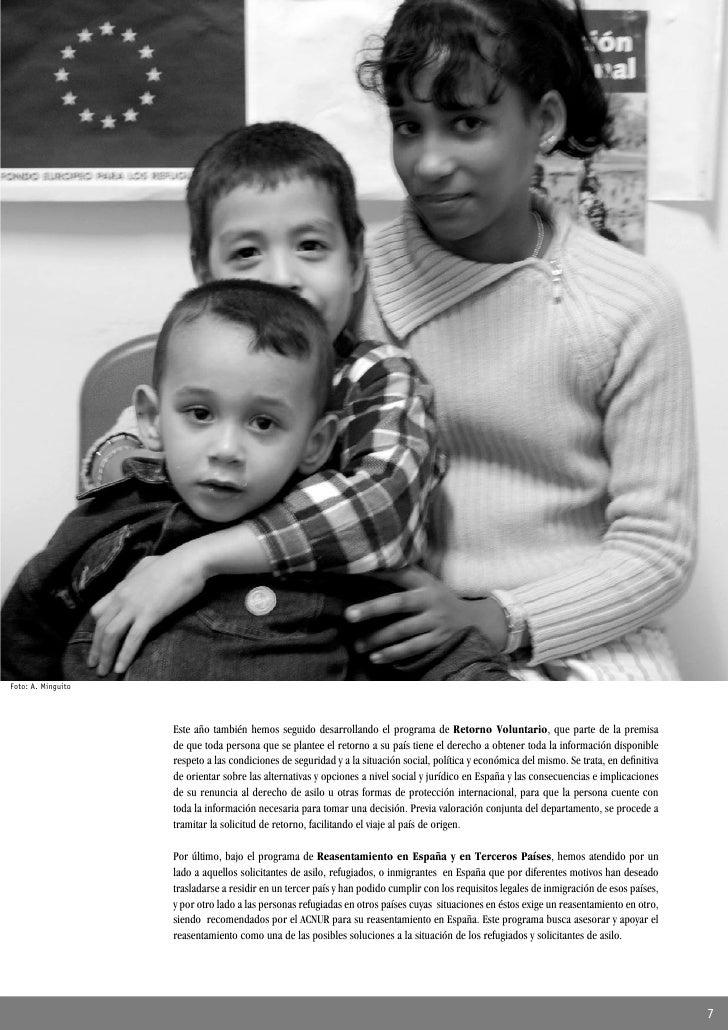 Foto: A. Minguito                         Este año también hemos seguido desarrollando el programa de Retorno Voluntario, ...