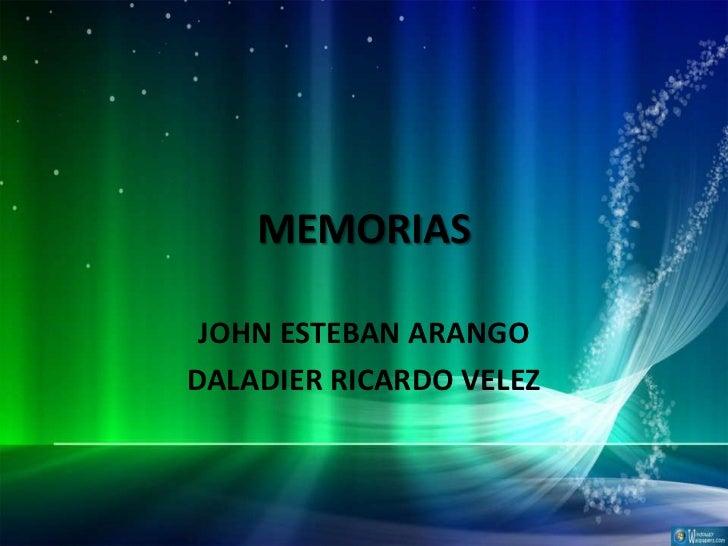 MEMORIAS JOHN ESTEBAN ARANGODALADIER RICARDO VELEZ