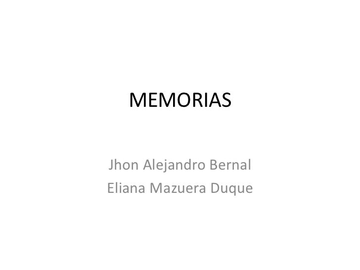 MEMORIASJhon Alejandro BernalEliana Mazuera Duque