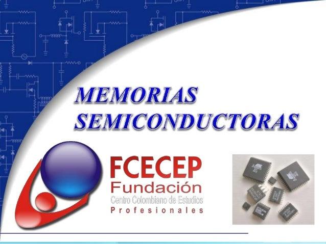 Concepto general  Una memoria es un dispositivo capaz de almacenar información (en forma binaria). Etiqueta (Dirección) I...