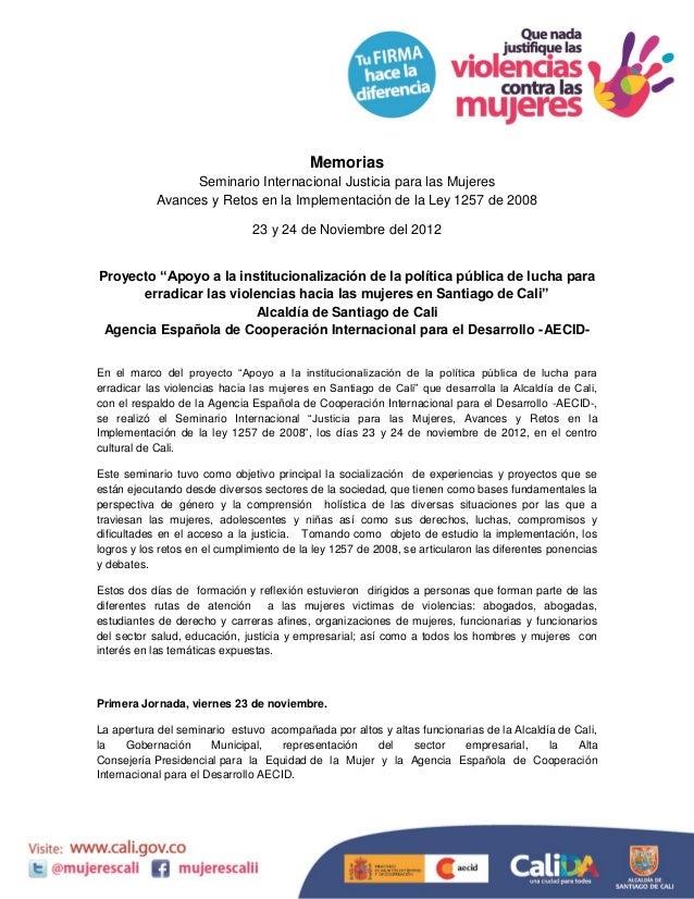 Memorias                  Seminario Internacional Justicia para las Mujeres            Avances y Retos en la Implementació...