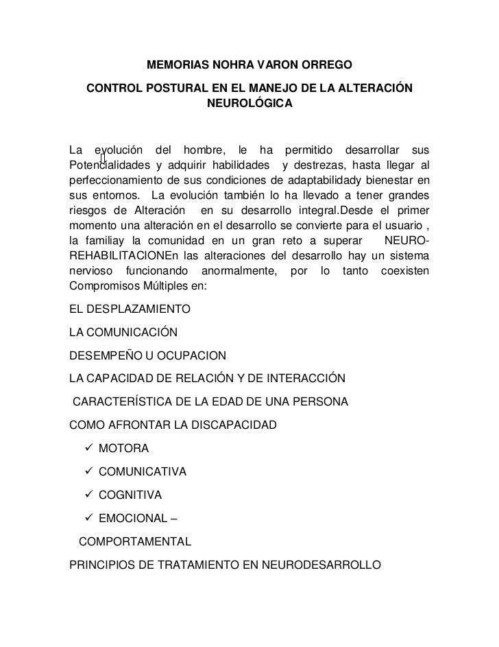MEMORIAS NOHRA VARON ORREGO<br />CONTROL POSTURAL EN EL MANEJO DE LA ALTERACIÓN NEUROLÓGICA<br />La evolución del hombre, ...