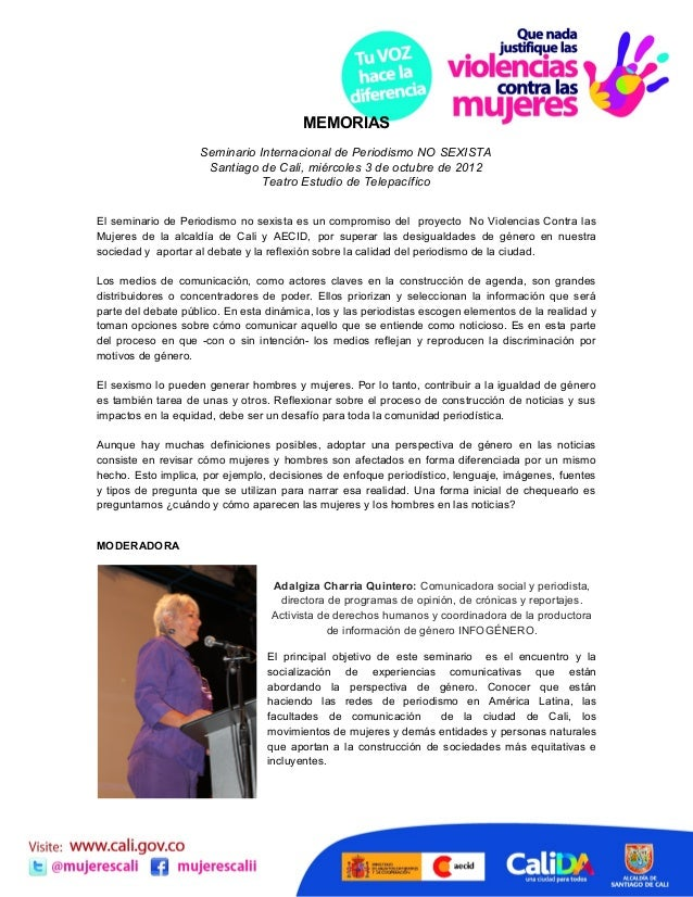 MEMORIAS                    Seminario Internacional de Periodismo NO SEXISTA                     Santiago de Cali, miércol...