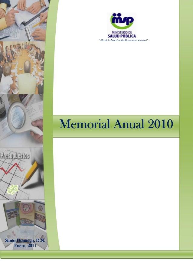"""""""Año de la Reactivación Económica Nacional""""                      Memorial Anual 2010Santo Domingo, D.N.           2011    ..."""