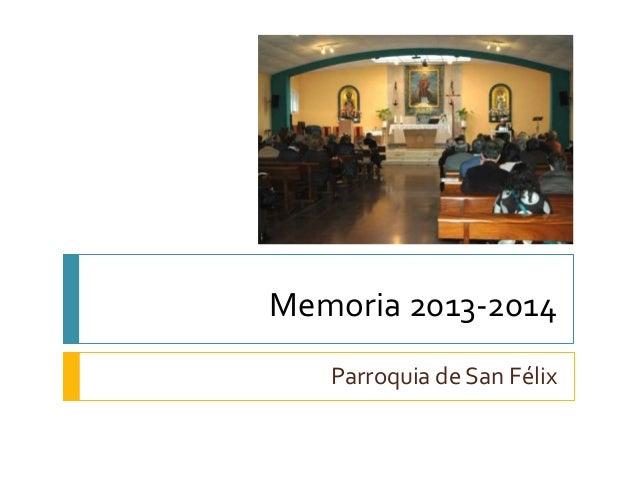 Memoria 2013-2014  Parroquia de San Félix