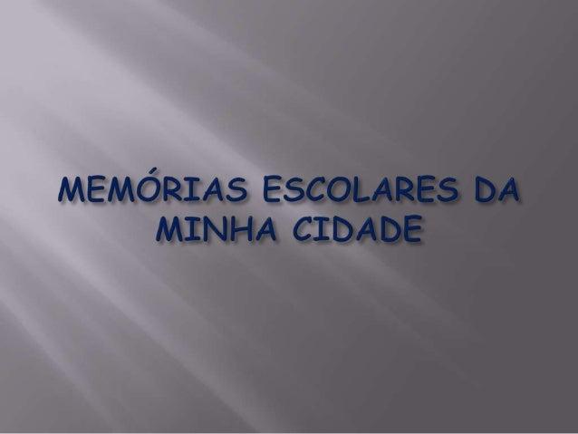 ESCOLAS ESTADUAIS:  E. E. Deputado Chaves Ribeiro  E. E. Doutor José Americano Mendes  E. E. Oswaldo Lucas Mendes  E. ...