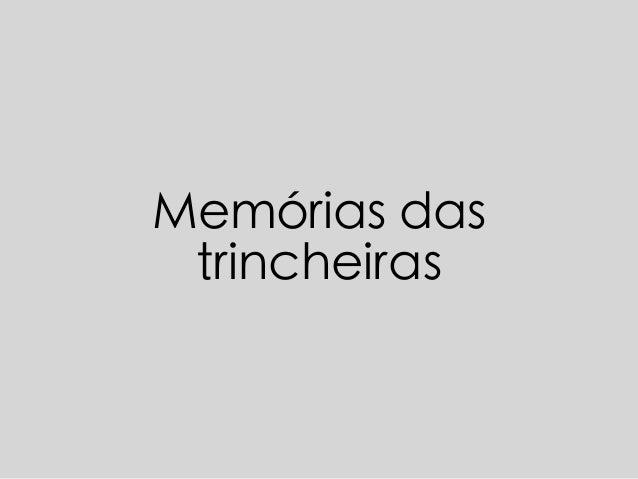 Memórias das trincheiras