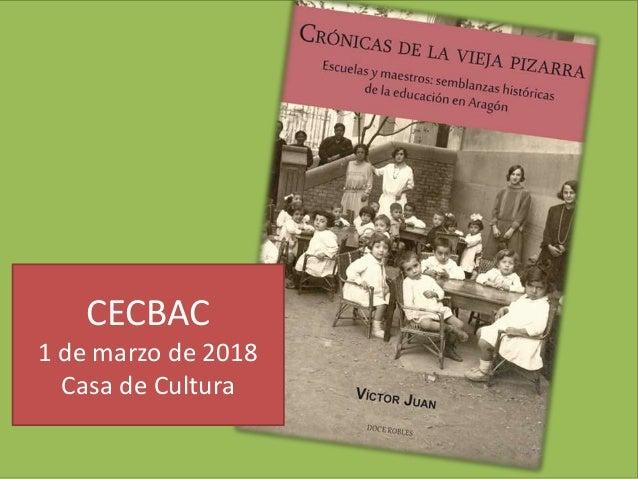 CECBAC 1 de marzo de 2018 Casa de Cultura