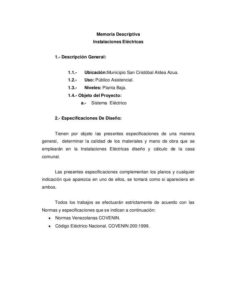 Memoria Descriptiva                          Instalaciones Eléctricas      1.- Descripción General:            1.1.-    Ub...