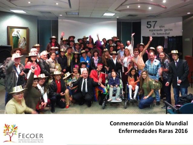 ConmemoraciónDíaMundial EnfermedadesRaras2016