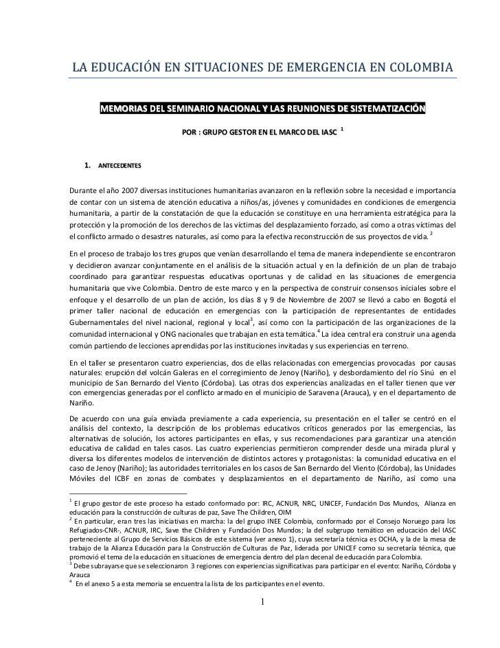 LA EDUCACIÓN EN SITUACIONES DE EMERGENCIA EN COLOMBIA          MEMORIAS DEL SEMINARIO NACIONAL Y LAS REUNIONES DE SISTEMAT...