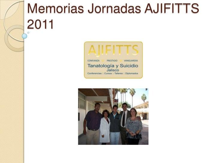 Memorias Jornadas AJIFITTS2011