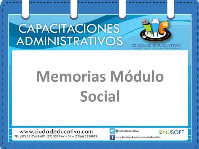 Memorias Módulo Social
