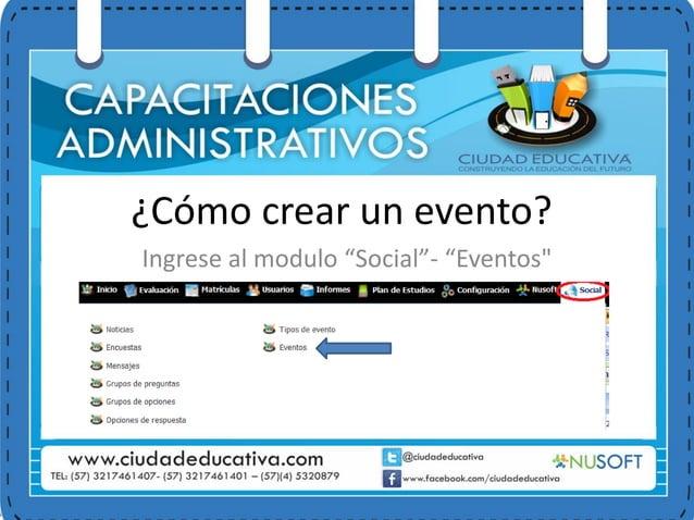 """¿Cómo crear un evento? Ingrese al modulo """"Social""""- """"Eventos"""""""